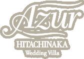 Azur HITACHINAKA Wedding Villa